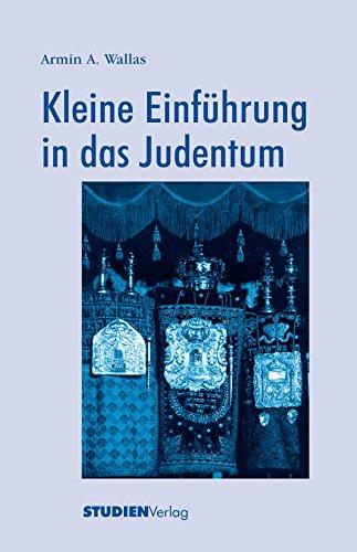 Kleine Einführung in das Judentum