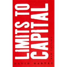 Limits to Capital by David Harvey (1999-11-17)