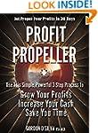 Profit Propeller: Jet Propel Your Pro...