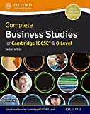 Complete Business Studies for Cambridge IGCSE and O Level: A Trusted and Rigorous Approach That Builds Future Foundations (Cie Igcse Complete)