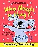 Best De Sally Huss Homeschooling Libros - Who Needs a Hug? Review
