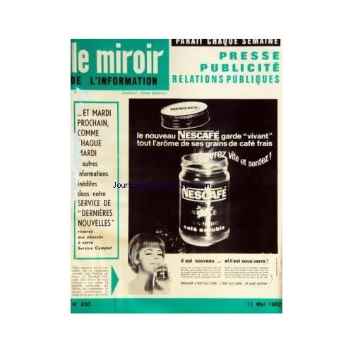 MIROIR DE L'INFORMATION DE LA PUBLICITE ET DES RELATIONS PUBLIQUES (LE) [No 230] du 11/05/1962