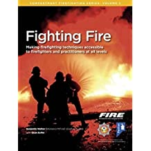 Fighting Fire (Compartment Firefighting Series)