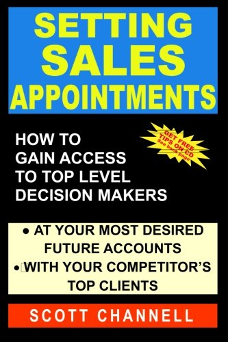 Setting Sales Appointments: How To Gain Access To Top Level Decision-Makers