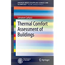 Thermal Comfort Assessment of Buildings (Springer Briefs in Applied Sciences and Technology / PoliMI Springer Briefs)