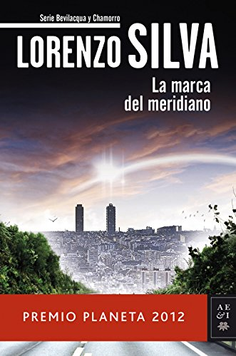 La marca del meridiano (Volumen independiente) (Spanish Edition)
