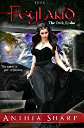 Feyland: The Dark Realm by Anthea Sharp (2012-04-12)