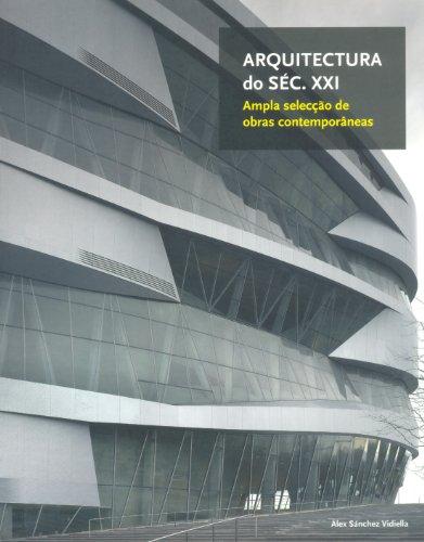 Arquitectura do seg. XXI: ampla seleçao de obras contemporâneas por Àlex Sánchez Vidiella