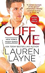 [Cuff Me] (By (author) Lauren Layne) [published: May, 2016]