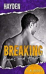 Breaking Bones and Hearts: Hayden