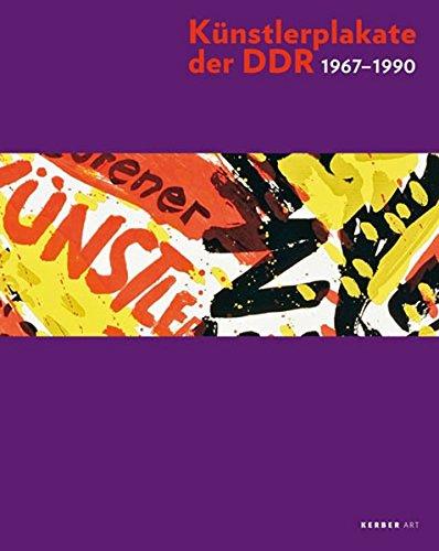 Künstlerplakate der DDR 1967-1990: Schenkung Margrit und Gerd Becker -