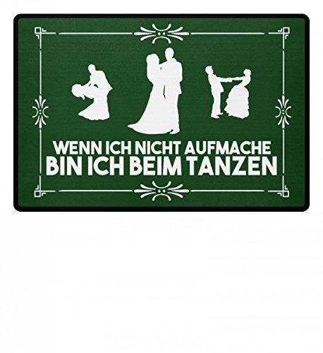Hochwertige Fußmatte - Wenn ich nicht aufmache bin ich beim Tanzen Geschenk Tänzer-in Mann Frauzen Mann Frau Tänz (Tanz Schuhe, Salsa-männer)