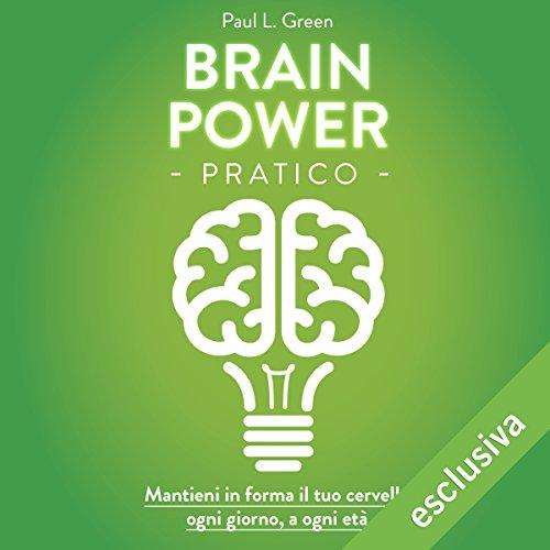 Brain Power pratico  Audiolibri