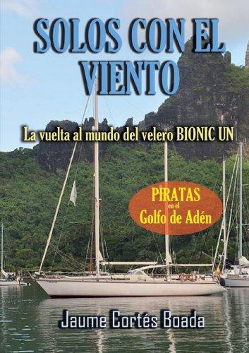 Solos Con El Viento por Jaume Cortés Boada