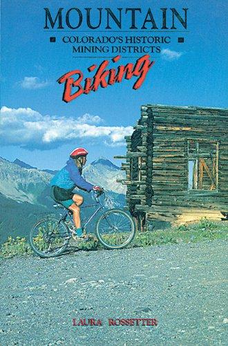 Mountain Biking: Colorado's Historic Monuments