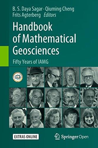 Handbook of Mathematical Geosciences: Fifty Years of IAMG (English Edition) por B.S. Daya Sagar