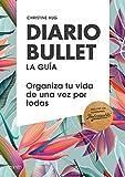 Diario Bullet, la guía. Tropical: Organiza tu vida de una vez por todas (Zenith Original)