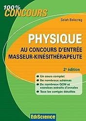 Physique au concours d'entrée Masseur-Kinésithérapeute - 2e édition (100 % Concours) (French Edition)