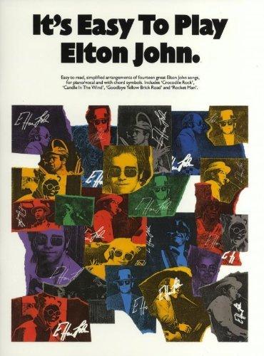 It's Easy to Play Elton John: Piano Arrangements by Sir Elton John (1-Jan-1986) Sheet music (Elton John Sheet Music Piano)