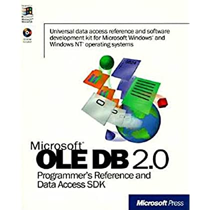 Microsoft OLE DB 2.0. Programmer's Reference and Data Access SDK (CD-ROM Included)