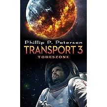 Transport 3 - Todeszone (German Edition)