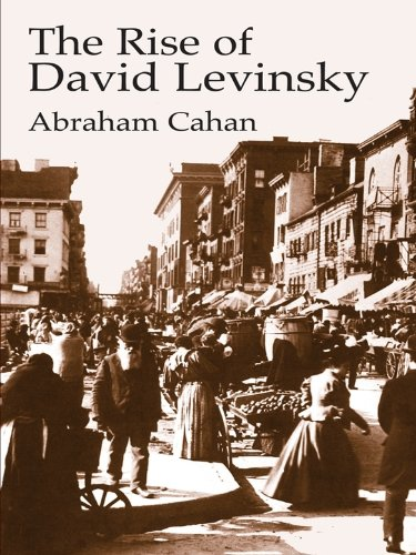 The Rise of David Levinsky (Economy Editions) (English Edition)
