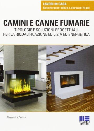 camini-e-canne-fumarie-tipologie-e-soluzioni-progettuali-per-la-riqualificazione-edilizia-ed-energet