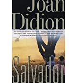 [( Salvador )] [by: Joan Didion] [May-1994]