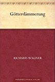 Götterdämmerung (German Edition)
