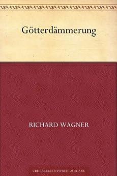 Götterdämmerung (German Edition) par [Wagner, Richard]