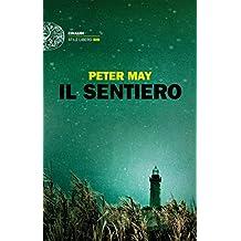 Il sentiero (Einaudi. Stile libero big) (Italian Edition)