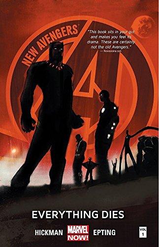 New Avengers Volume 1: Everything Dies (marvel Now) (New Avengers: Marvel Now!)