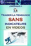 Telecharger Livres Forex Trader dans la tendance sans indicateurs videos Clubforex1 t 23 (PDF,EPUB,MOBI) gratuits en Francaise