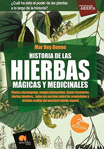 HISTORIA DE LAS HIERBAS MAGICAS Y MEDICINALES