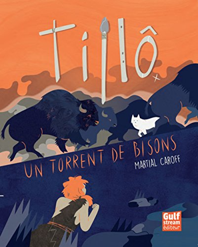 Tillô - tome 1 Un torrent de bisons (1)