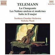 Telemann: Changeante (La) / Les Nations Anciens Et Modernes