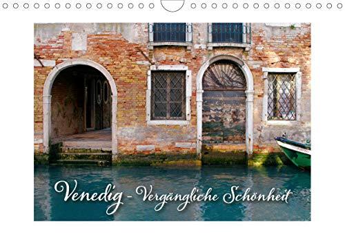 Venedig - Vergängliche Schönheit (Wandkalender 2020 DIN A4 quer)