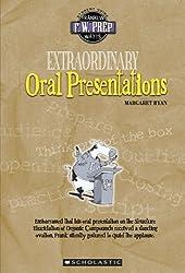 Extraordinary Oral Presentations (F. W. Prep) by Margaret Ryan (2006-03-01)
