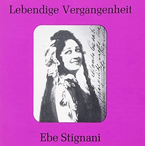 Lebendige Vergangenheit - Ebe Stignani