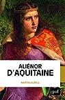 Aliénor d'Aquitaine par Aurell