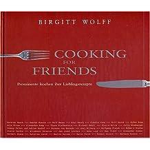 Cooking for Friends - Prominente kochen ihre Lieblingsrezepte