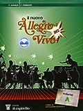 Il nuovo Allegro vivo. Bis! Corso di educazione musicale. Per la Scuola media