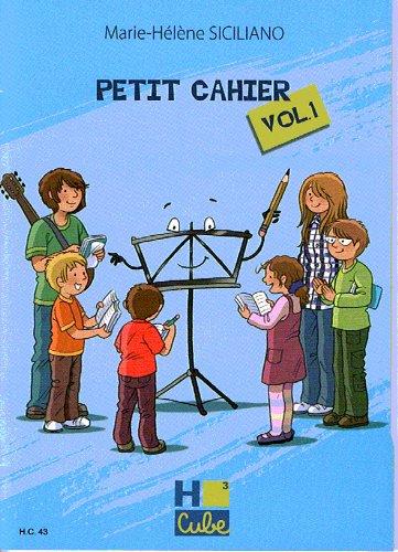 SICILIANO M.H. - Petit Cahier Vol.1 pour Langage Musical