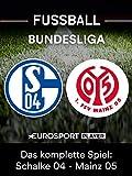 Das komplette Spiel: FC Schalke 04 gegen FSV Mainz 05