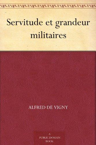 Couverture du livre Servitude et grandeur militaires