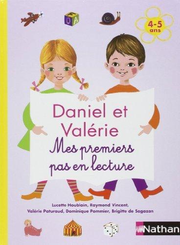 Daniel et Valrie - Mes premiers pas en lecture 4-5 ans de Lucette Houblain (10 janvier 2008) Album