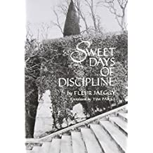 Sweet Days of Discipline (Ndp) by Fleur Jaeggy (1993-05-01)