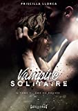 Âme retrouvée: Saga de romance fantasy (Vampire solitaire t. 1)