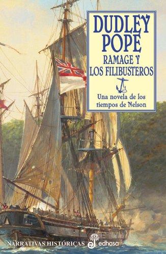 Ramage Y Los Filibusteros (Narrativas Historicas Edhasa)