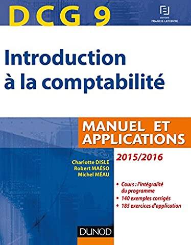 DCG 9 - Introduction à la comptabilité 2015/2016 - 7e éd. - Manuel et applications